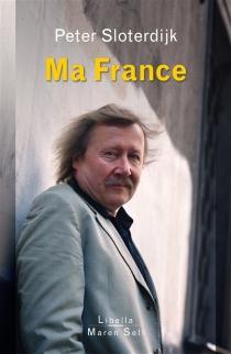 Ma France - PeterSloterdijk