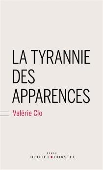 La tyrannie des apparences - ValérieClo