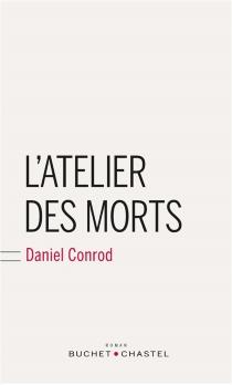 L'atelier des morts - DanielConrod