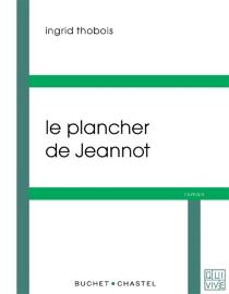 Le plancher de Jeannot - IngridThobois