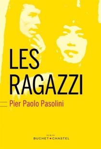 Les Ragazzi - Pier PaoloPasolini