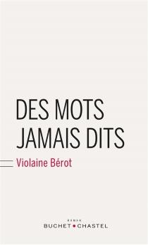 Des mots jamais dits - ViolaineBérot