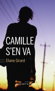 Camille s'en va - ÉlianeGirard