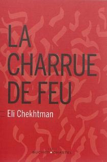 La charrue de feu - EliChekhtman