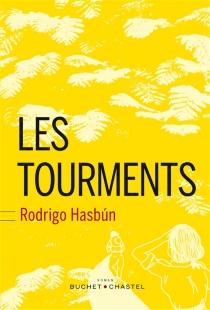Les tourments - RodrigoHasbun