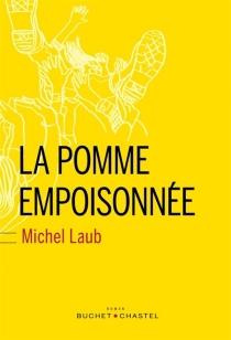 La pomme empoisonnée - MichelLaub