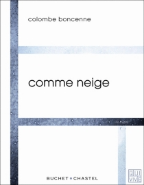 Comme neige - Colombe Boncenne