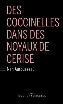 Des coccinelles dans des noyaux de cerise - NanAurousseau