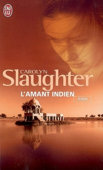 L'amant indien - CarolynSlaughter