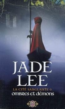 La cité sanglante - JadeLee