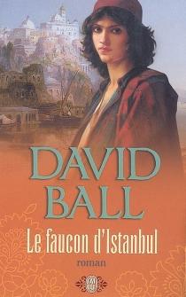 Le faucon d'Istanbul - DavidBall
