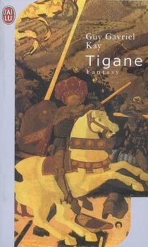 Tigane - Guy GavrielKay