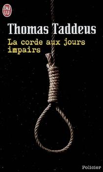 La corde aux jours impairs - ThomasTaddeus