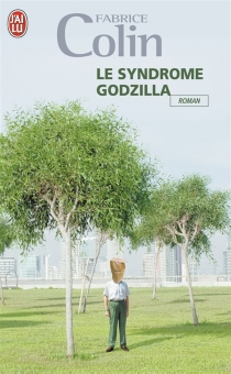Le syndrome Godzilla - FabriceColin