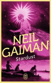 Stardust : le mystère de l'étoile - NeilGaiman