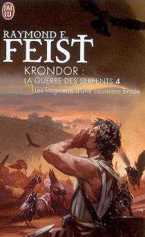 Krondor : la guerre des serpents - Raymond EliasFeist