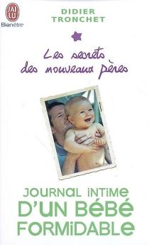 Les secrets des nouveaux pères - DidierTronchet