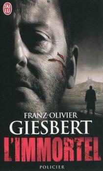 L'immortel - Franz-OlivierGiesbert