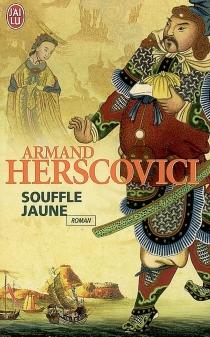 Souffle jaune - ArmandHerscovici
