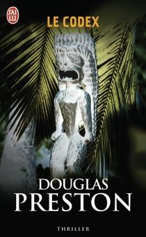 Le codex - DouglasPreston