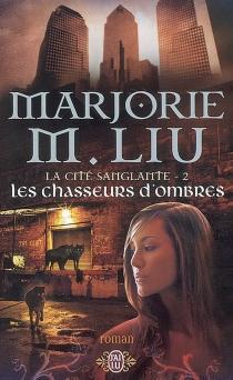 La cité sanglante - Marjorie M.Liu