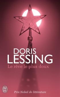 Le rêve le plus doux - DorisLessing