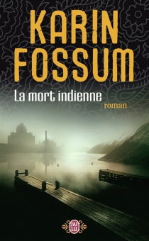 La mort indienne - KarinFossum