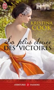 La plus douce des victoires - KristinaCook