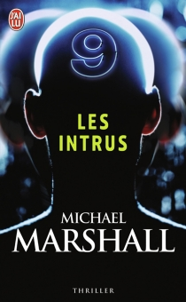 Les intrus - Michael Marshall