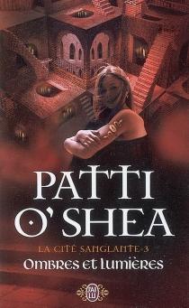 La cité sanglante - PattiO'Shea