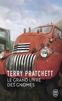 Le grand livre des gnomes - TerryPratchett