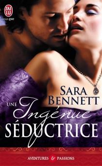 Une ingénue séductrice - SaraBennett