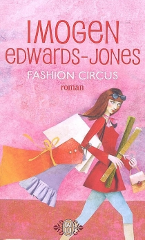 Fashion circus - Imogen Edwards-Jones