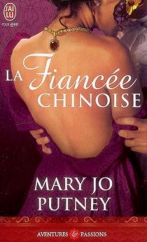La fiancée chinoise - Mary JoPutney