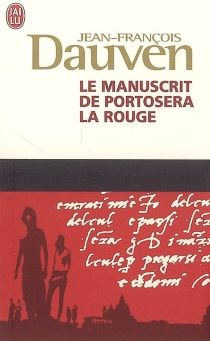 Le manuscrit de Portosera la rouge - Jean-FrançoisDauven