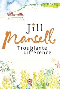 Troublante différence - JillMansell