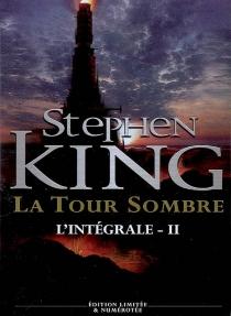La tour sombre : l'intégrale | Volume 2 - StephenKing