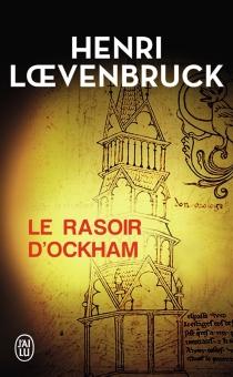 Le rasoir d'Ockham - HenriLoevenbruck