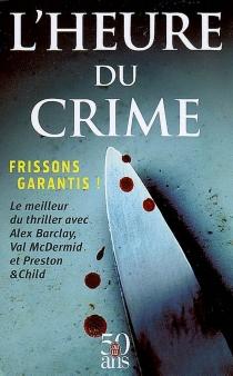 L'heure du crime -