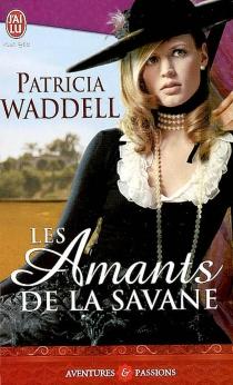 Les amants de la savane - PatriciaWaddell