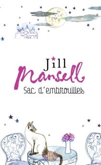 Sac d'embrouilles - JillMansell