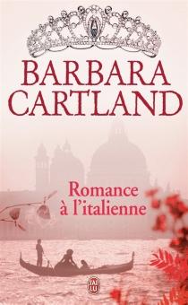 Romance à l'italienne - BarbaraCartland
