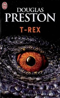 T-Rex - DouglasPreston