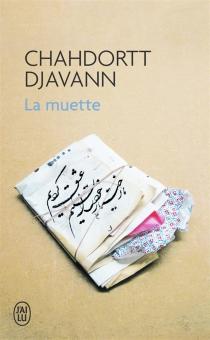 La muette - ChahdorttDjavann