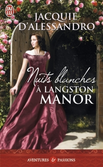 Nuits blanches à Langston Manor - JacquieD'Alessandro