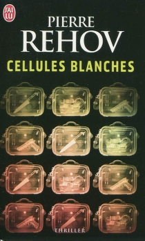 Cellules blanches - PierreRehov