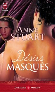 Désirs masqués - AnneStuart