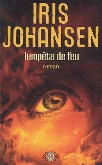 Tempête de feu - IrisJohansen