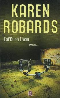 L'affaire Lexie - KarenRobards