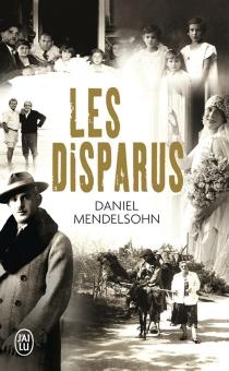 Les disparus - DanielMendelsohn